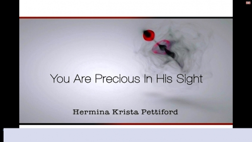 You Are Precious In His Sight 08052014